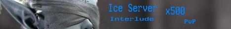 Ice Server (Interlude) Banner