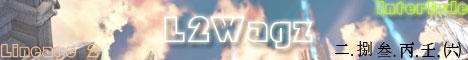 L2Wagz x10 - Lineage 2 Interlude Banner